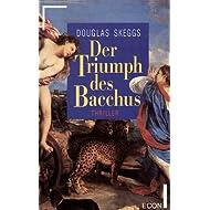 Der Triumph des Bacchus.