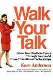 img - for Walk Your Talk book / textbook / text book