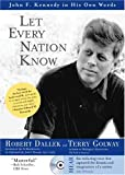 Let Every Nation Know with Audio CD (140220647X) by Robert Dallek