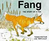 img - for Fang: The Story of a Fox book / textbook / text book