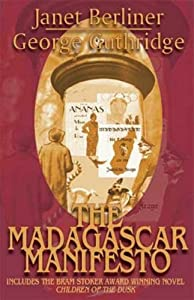 The Madagascar Manifesto by Janet Berliner