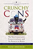 Crunchy Cons: The New Conservative Counterculture and Its Return to Roots (1400050650) by Rod Dreher