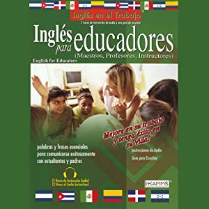 Ingles Para Educadores (Texto Completo) [English for Educators] | [Stacey Kammerman]
