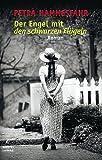Der Engel mit den schwarzen Flügeln: Roman