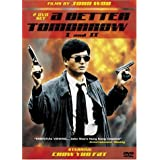 A Better Tomorrow/A Better Tomorrow II ~ John Woo