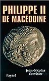 echange, troc Jean-Nicolas Corvisier - Philippe de Macédoine