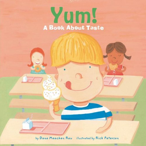 yum-a-book-about-taste-the-amazing-body-the-five-senses