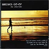 Breaks Co-Op Otherside, The [Cd2]