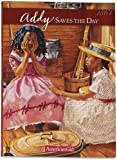 Addy Saves the Day - Hc Book (American Girl) (1562470841) by Porter, Connie
