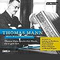 Mein Wunschkonzert: Thomas Mann spricht über Musik, die er gern hört Audiobook by Thomas Mann Narrated by Thomas Mann