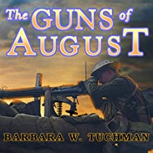 The Guns of August | Livre audio Auteur(s) : Barbara W. Tuchman Narrateur(s) : John Lee