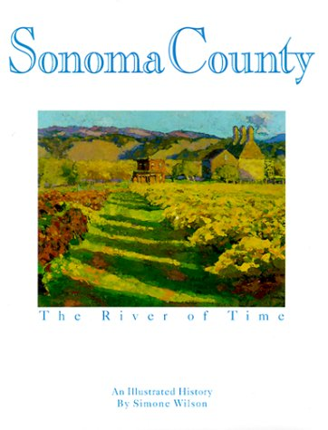 Sonoma County: The River of Time, Wilson, Simone