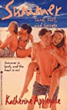 Sand Surf and Secrets Summer 4 (Summer) (0671510371) by Applegate, Katherine