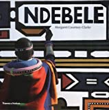 Ndebele: The Art of an African Tribe