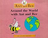 Image of Around the World with Ant and Bee