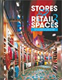 img - for Stores and Retail Spaces 3 (Stores & Retail Spaces) (Vol 3) book / textbook / text book
