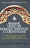 img - for Aramaic Light on Romans Through 2 Corinthians book / textbook / text book