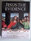 Jesus: The Evidence : The Latest Research and Discoveries Investigated (0062514725) by Wilson, Ian