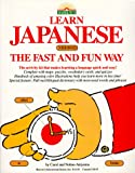 Learn Japanese the Fast and Fun Way (0812043650) by C. Akiyama