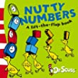 Nutty Numbers: A Lift-the-Flap Book (Dr Seuss - A Lift-the-Flap Book)