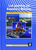 img - for PUERTOS DE ESPA A Y MEXICO,LOS book / textbook / text book