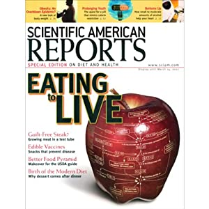 Eating to Live: Scientific American Reports | []
