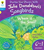 Oxford Reading Tree Songbirds: Where Is the Snail and Other Stories