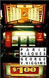 echange, troc George V. Higgins - Paris risqués