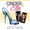 Cinder & Ella Audiobook by Kelly Oram Narrated by Kirsten Leigh