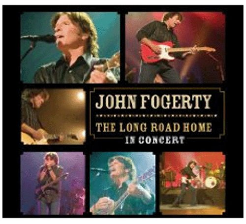 John Fogerty - The Long Road Home In Concert - Zortam Music