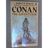 Conan the Adventurerby Robert E & Camp, L....