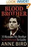 Blood Brother: 33 Reasons My Brother...