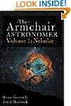 The Armchair Astronomer, Volume 1 (Ne...
