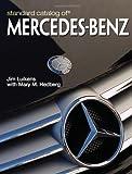 Standard Catalog Of Mercedes-Benz