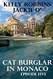 Catburglar in Monaco (Jackie O' Episode Five)