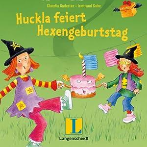 Huckla feiert Hexengeburtstag. Englisch mit Hexe Huckla Hörbuch