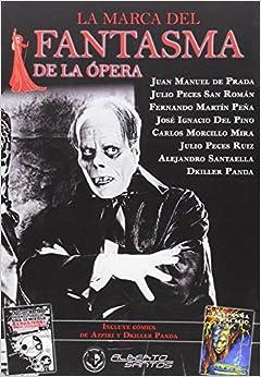 La marca del Fantasma de la Ópera: 9788415238690: Amazon.com: Books