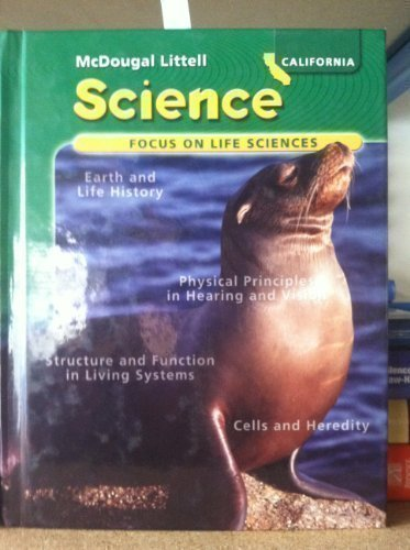 Science: Focus On Life Sciences (california Edition)