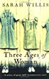 img - for Three Ages of Woman book / textbook / text book