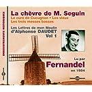 La Chevre de M. Seguin/Le Cure de Cucugnan/Les Vieux/Les Troismesses Basses, Vol. 1