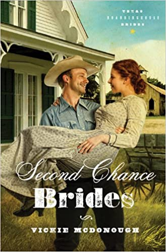 Second Chance Brides (Texas Boardinghouse Brides Book 2)