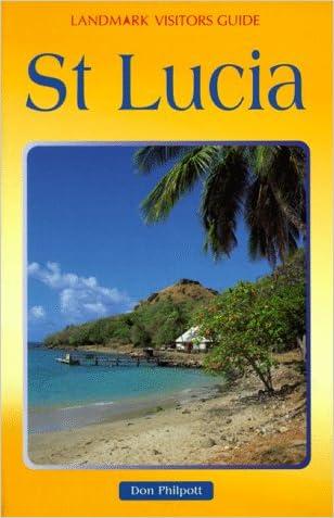 St. Lucia (Landmark Visitors Guides Series) (Landmark Visitors Guide St. Lucia)
