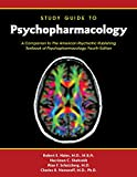 img - for Psychopharmacology: Study Guide to Psychopharmacology: a Companion to the American Psychiatric Publishing Textbook of Psychopharmacology book / textbook / text book