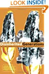Disinherited Generations: Our Struggl...