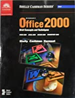 Microsoft Office XP: Brief Concepts and Techniques