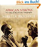 African Visions: The Diary of an Afri...