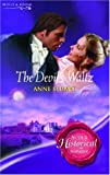 The Devil's Waltz (Super Historical Romance) (0263849600) by Anne Stuart