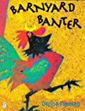 Barnyard Banter (Red Fox picture books) (0099431718) by Fleming, Denise