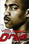 Drive: How Vince Carter Conquered the...