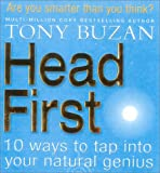 Head First!: 10 Ways to Tap into Your Natural Genius (0007160011) by Buzan, Tony